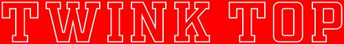 Twink Top - TwinkTop.org